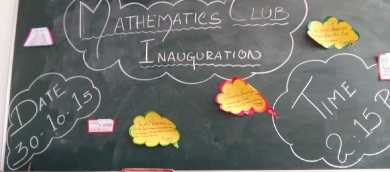 MATHS CLUB INAUGURATION – 30.10.2015